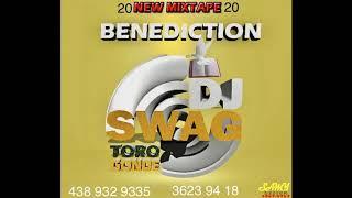New Mixtape Benediction Dj swag 2020