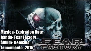 Fear Factory – Expiration Date [Legendado BR]