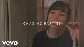Sasha Sloan   Chasing Parties (Lyric Video)