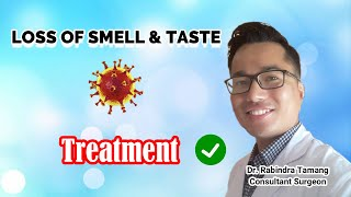 Loss Of Smell And Taste In COVID-19 : Treatment | Recovery Time | Doctor Rabindra