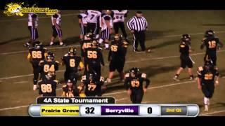 Prairie Grove (44) vs Berryville (14) 2014