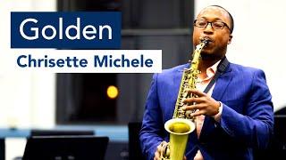 Chrisette Michele - Golden (Sax Cover)