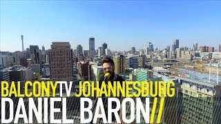 DANIEL BARON   WALKING ON AIR (BalconyTV)