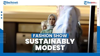 Fashion Show Sustainably Modest di Muffest 2021