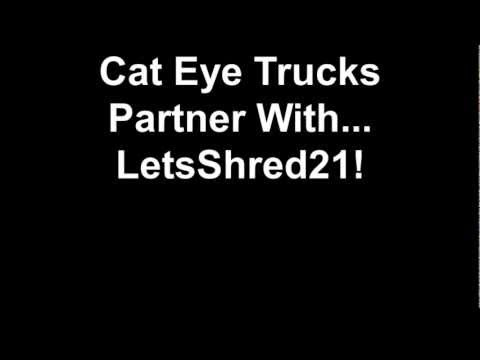 Cat Eye Trucks Partner With...