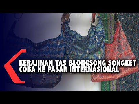 kerajinan tas blongsong songket coba ke pasar internasional