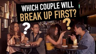 Which Couple Will Break Up First?