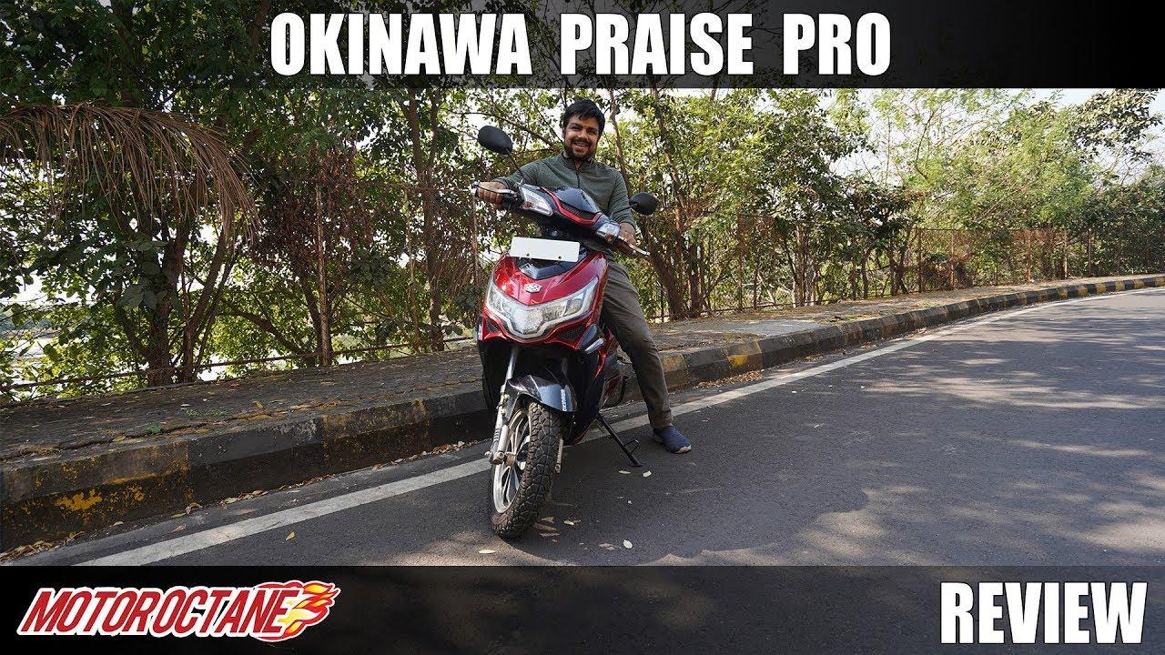 Motoroctane Youtube Video - Okinawa Praise Pro Review - Electric Scooter | Hindi | MotorOctane