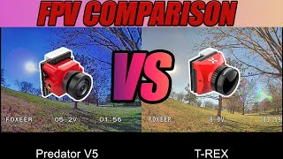 FPV Camera Comparison - Foxeer T Rex VS Foxeer Predator V5
