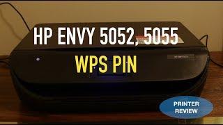 """WPS PIN"" of HP Envy 5052, 5055 Printer review."