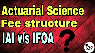 How to become actuary |Fee structure| IAI and IFOA| Salary in india| Part 4