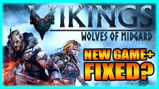 New Game Plus, FIXED? Vikings: Wolves of Midgard Full Release Gameplay