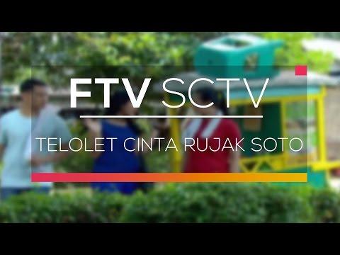 , title : 'FTV SCTV - Telolet Cinta Rujak Soto'