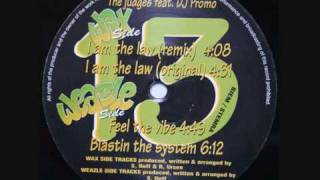 The Judges feat Dj Promo - I am the law (remix)