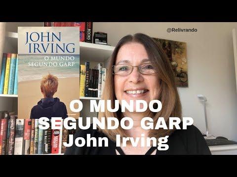 O Mundo Segundo Garp - John Irving