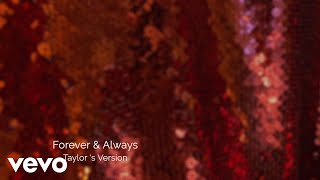 Taylor Swift – Forever & Always (Taylor's Version) (Lyric Video)