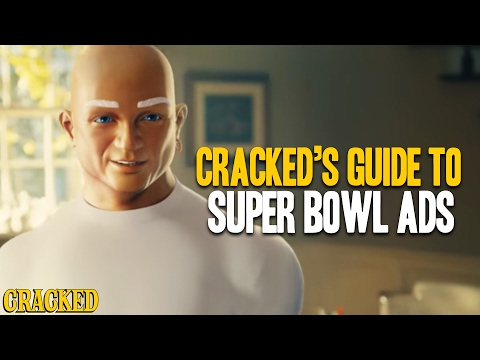 Cracked's Guide To Super Bowl Ads