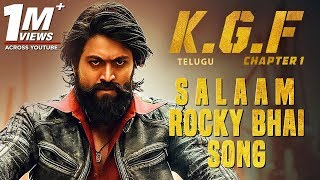 Salaam Rocky Bhai Lyrics - KGF Telugu Movie