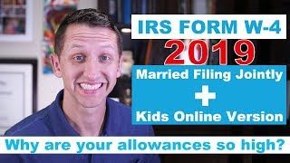 How To Fill Out The IRS Form W-4 2019 Married Filing Jointly + Kids Online Version