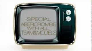 Teaser Special Abercrombie Samedi 13 JulyCrystal Lounge