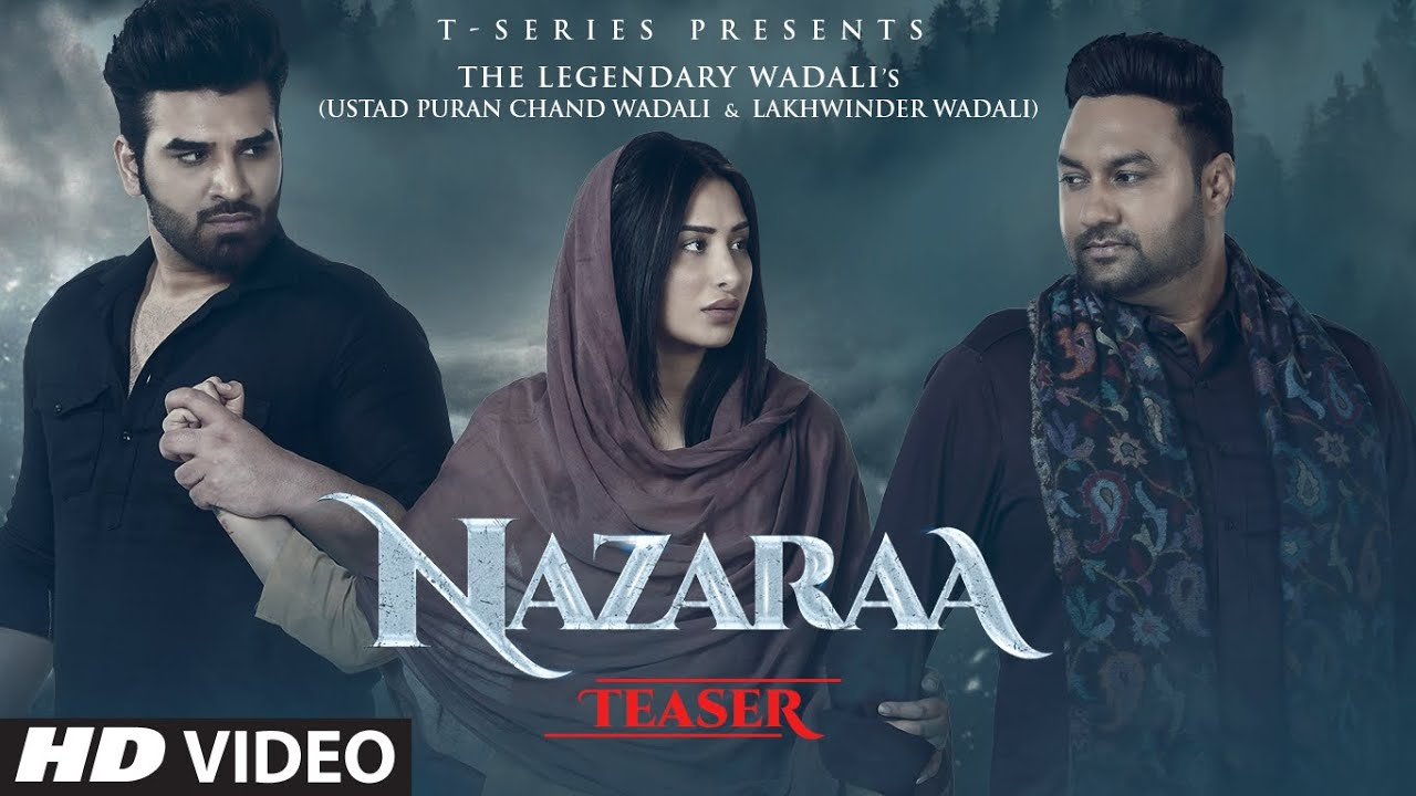 Nazaraa lyrics | Paras T-series, Mahira S| Puran Chand Wadali, Lakhwinder Wadali
