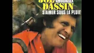 Joe Dassin   Salut Les Amoureux (On S'est Aimé Comme On Se Quitte) 1972