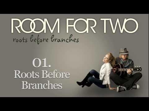 Room For Two - 01. Roots Before Branches (from: Roots Before Branches) Mp3