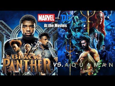 Aquaman vs. Black Panther - Marvel vs. DC At the Movies