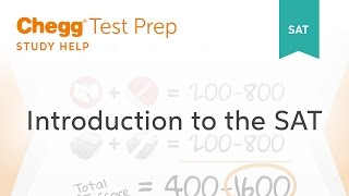 SAT prep - Introduction to the SAT - Chegg Test Prep