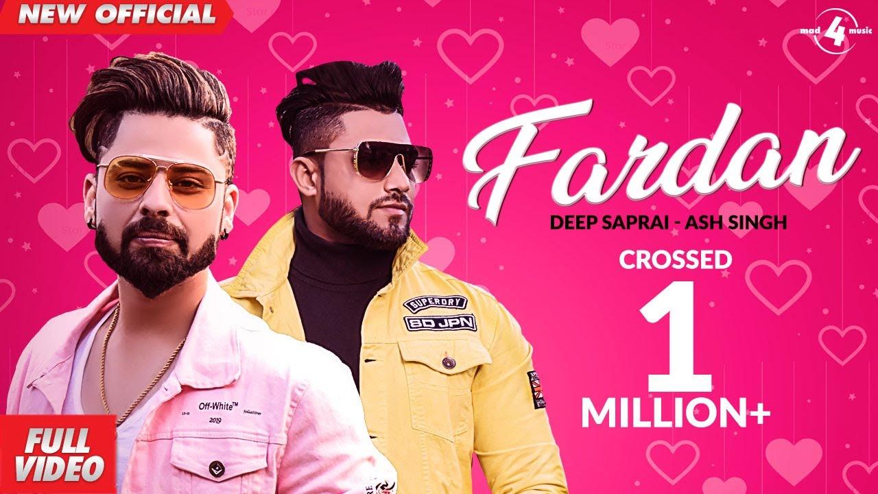 Fardan (Official Video ) Deep Saprai - ASH Singh | Valentine's Special
