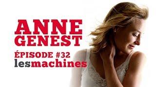 Épisode 32 - Anne Genest