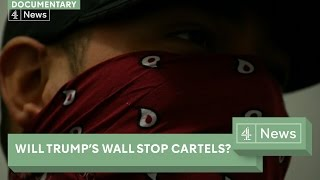 Trump's Wall: Meet The Cartels, Cowboys And Politicians Affected (documentary)