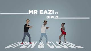 Mr Eazi   Open & Close (feat. Diplo) [Official Audio]