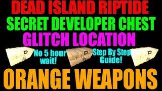 Dead Island Riptide | Secret Developers Chest Location | Guaranteed Orange Weapons (No 5 Hours!)