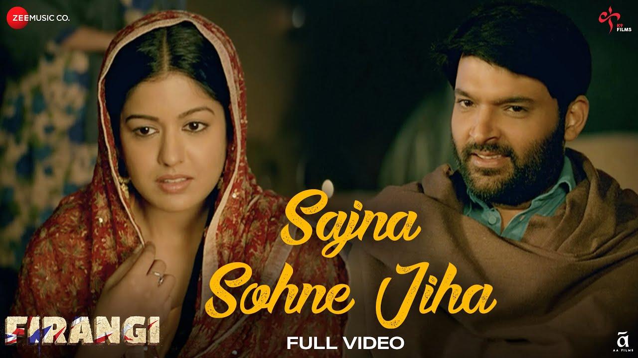 Sajna Sohne Jiha - Full Video   Firangi   Kapil Sharma & Ishita Dutta   Jyoti Nooran   Jatinder Shah  Jyoti Nooran Lyrics