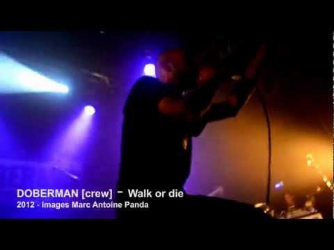 DOBERMAN [crew] - Walk or Die (extrait de l'album Le Grand Soir-2012)