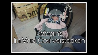 Rebornbaby im Maxi cosi verstecken/echt aussehen lassen    Reborn Baby Deutsch