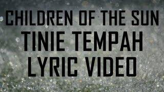 Children of the Sun (Lyrics) - Tinie Tempah feat John Martin