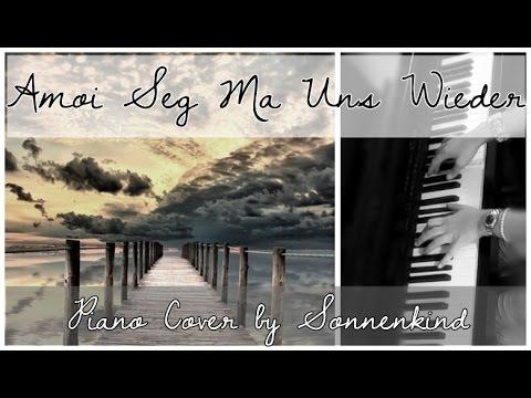 Download Lagu Amoi Seg Ma Uns Wieder Andreas Gabalier Instrumental
