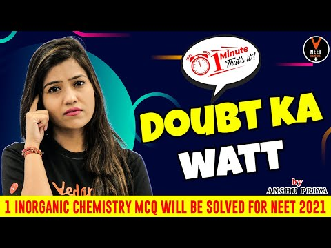 Solve Inorganic Chemistry MCQ In A Minute | NEET 2021 ... - YouTube