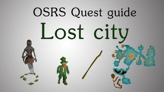 [OSRS] Lost city quest guide