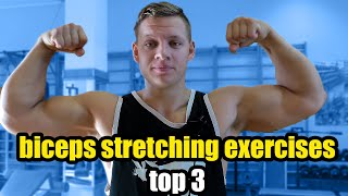 BICEPS STRETCH (Top 3 Biceps Stretching Exercises)