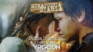Gambar cover Last Child - Dunia Untukmu (Official Audio)