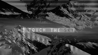 Hillsong UNITED - Touch The Sky - Official Lyric Video - High Quality Mp3