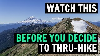 Watch This Before You Decide to Thru-Hike