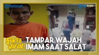 Fakta Viral Pria Tampar Imam Salat Subuh di Pekanbaru, Saksi Sebut Pelaku Risih Dengar Suara Mengaji