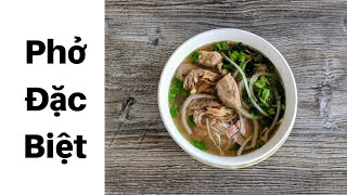 Video: The Phở Special aka Phở Đặc Biệt will help brighten up your mood!