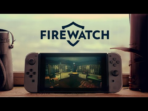 Now for Nintendo Switch de Firewatch
