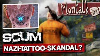 SCUM: Nazi-Tattoos zurecht entfernt?   Montalk #1