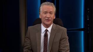 Bill Maher to Southerners: